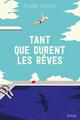 Tant que durent les rêves  - Roland Fuentès