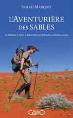 Vente EBooks : L'aventurière des sables - 14 000 kilomètres à pied à travers les déserts australiens  - Sarah MARQUIS