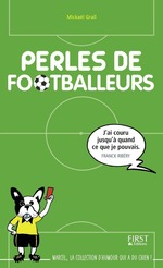 Vente Livre Numérique : Perles de footballeurs  - Mickaël Grall
