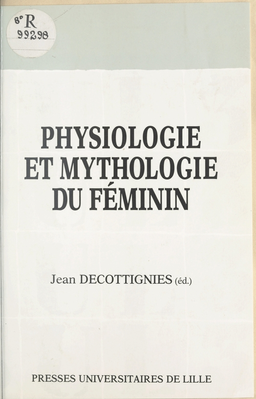 Physiologie et mythologie du feminin