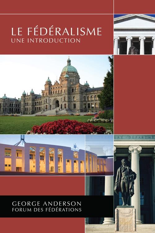 Le fédéralisme ; une introduction