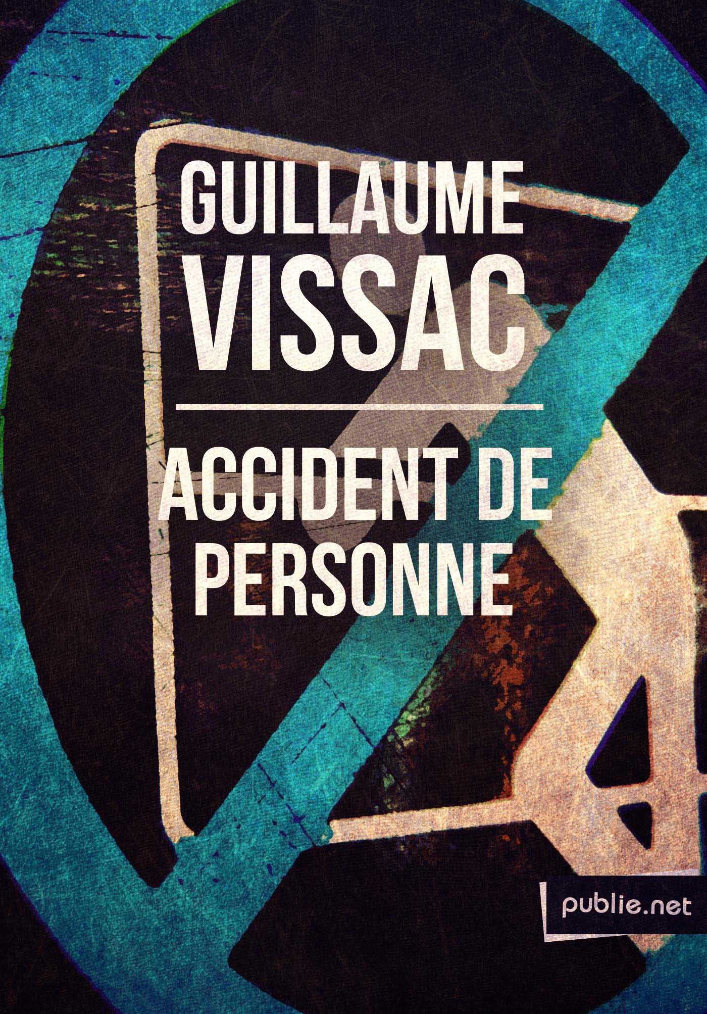 Accident de personne  - Guillaume Vissac