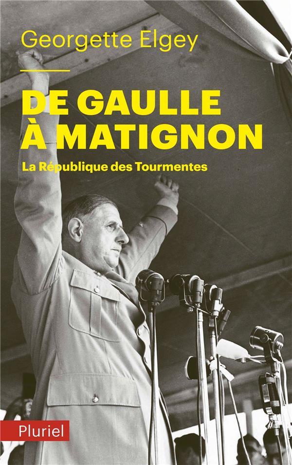 De Gaulle à Matignon ; la République des tourmentes