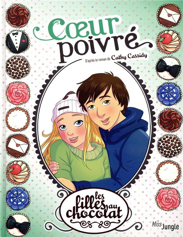 Les filles au chocolat T.9 ; coeur poivré