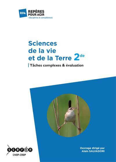 Sciences de la vie et de la terre ; 2de ; tâches complexes & évaluation