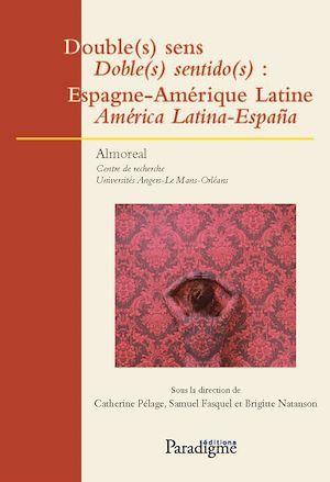 Double(s) sens / doble(s) sentido(s) : Espagne-Amérique Latine, América Latina-España