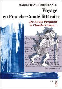Voyage en Franche-Comté littéraire