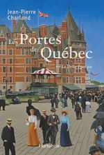 Vente Livre Numérique : Les Portes de Québec T2  - Jean-Pierre Charland