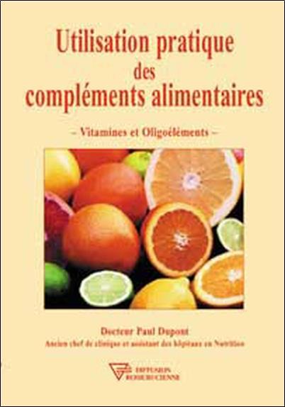utilisation pratique des complements alimentaires