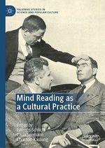 Mind Reading as a Cultural Practice  - Christian Kassung - Laurens Schlicht - Carla Seemann