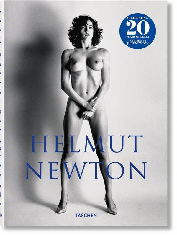 Helmut Newton ; SUMO. 20th Anniversary