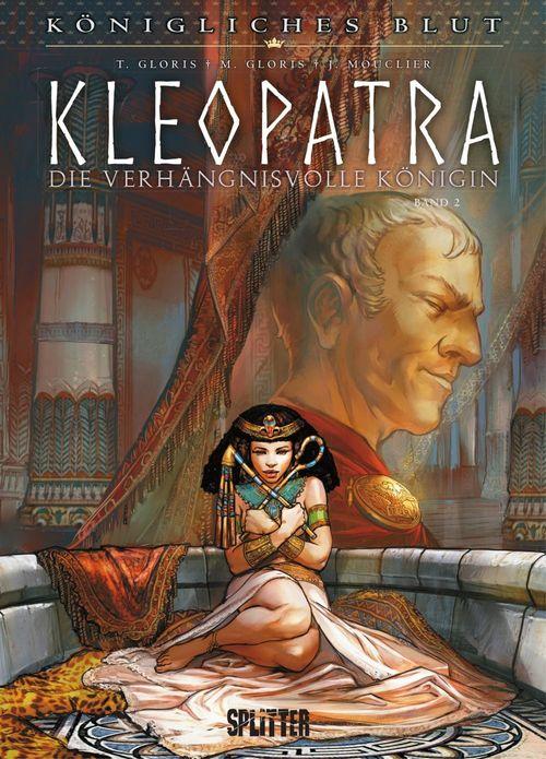 Königliches Blut: Kleopatra Bd. 2