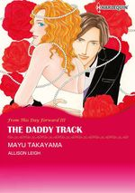 Vente EBooks : Harlequin Comics: From This Day Forward : The Daddy Track - Tome 3  - Allison Leigh - Mayu Takayama