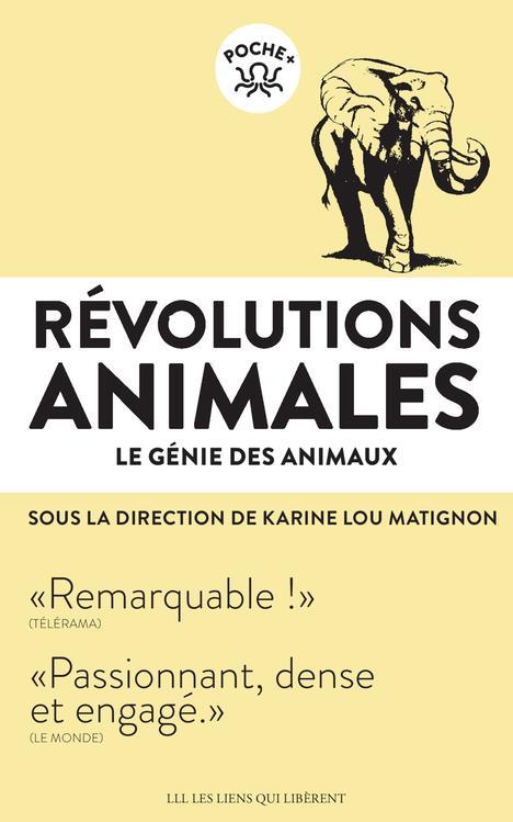 révolutions animales ; le génie des animaux
