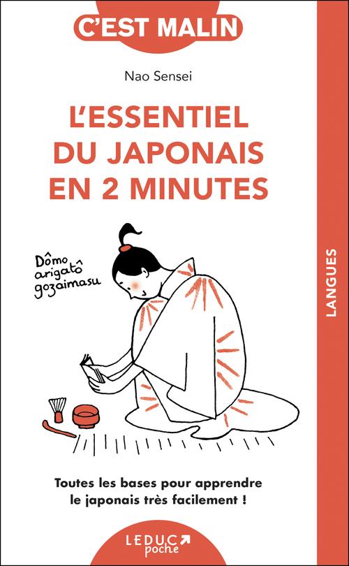 Vente Livre Numérique : L'essentiel du japonais en 2 minutes, c'est malin  - Nao Sensei