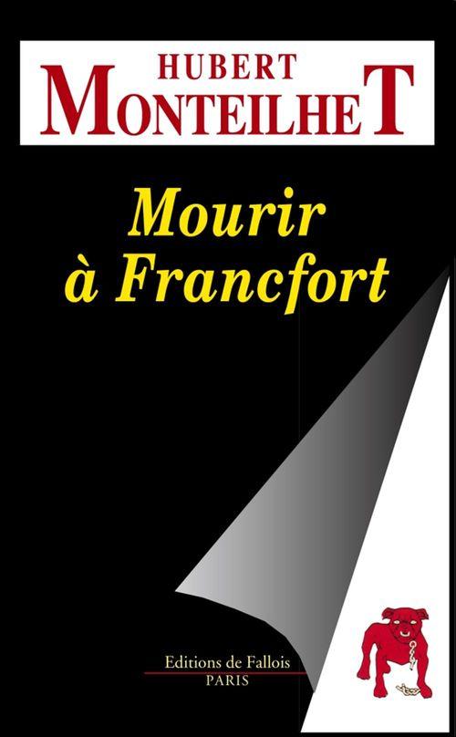 Mourir à Francfort