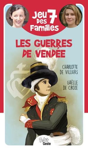 Jeu des 7 familles ; les guerres de Vendée