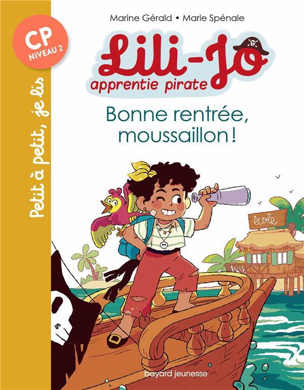 Lili-Jo, apprentie pirate t.1 ; bonne rentrée, moussaillon !