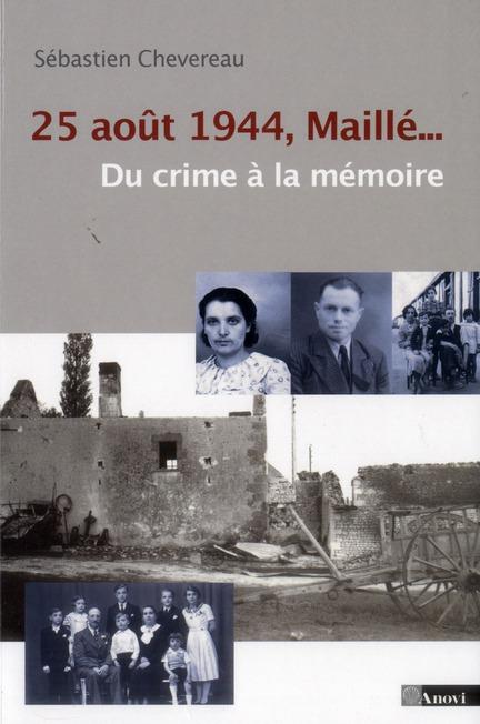 25 aout 1944, maille...du crime à la mémoire