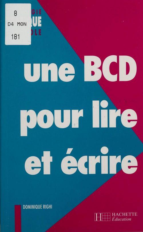 Une BCD pour lire et écrire