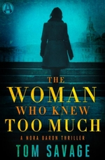 The Woman Who Knew Too Much  - Tom Savage