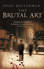 Vente EBooks : The Brutal Art  - Jesse Kellerman