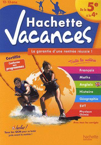 Hachette Vacances; De La 5eme A La 4eme
