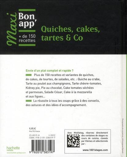 Quiches, cakes, tartes & Co