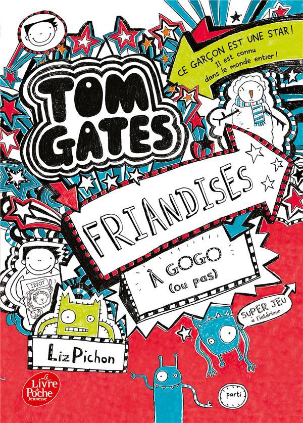 TOM GATES T.6  -  FRIANDISES A GOGO (OU PAS)
