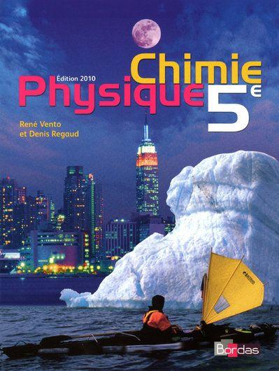 Physique-Chimie ; 5eme (Edition 2010)