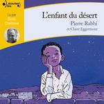 Vente AudioBook : L'enfant du désert  - Pierre Rabhi - Claire Eggermont