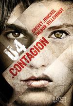 Vente EBooks : U4.Contagion  - Yves GREVET - Florence HINCKEL - Vincent Villeminot - Carole TREBOR