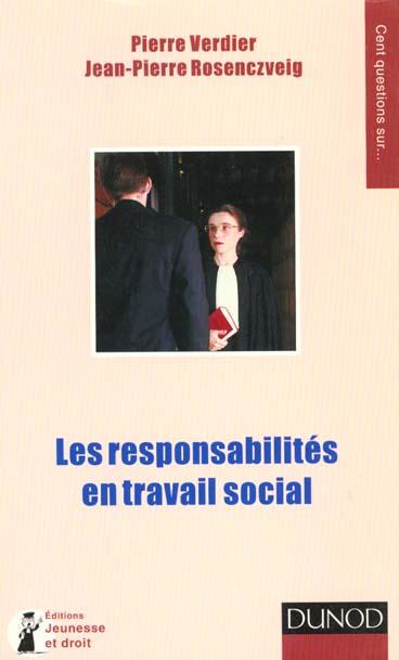 Les responsabilites en travail social