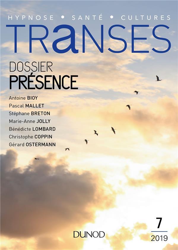 Transes n.7 ; presence