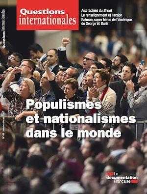 Revue questions internationales ; nationalismes et populismes dans le monde