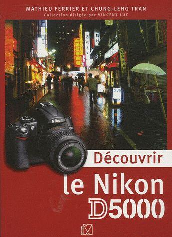 découvrir le Nikon D5000