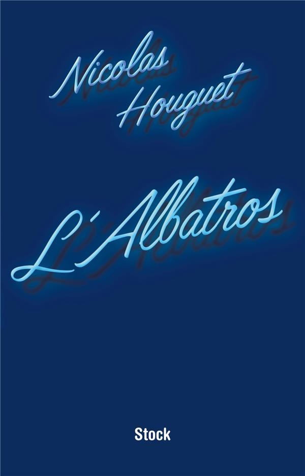HOUGUET NICOLAS - L'ALBATROS