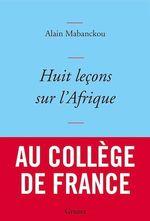 Vente Livre Numérique : Huit leçons sur l'Afrique  - Alain Mabanckou