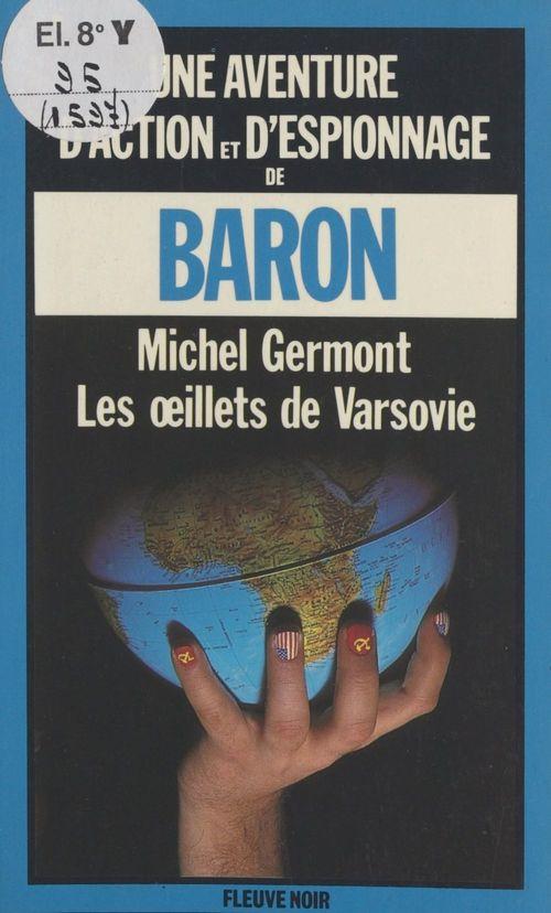 Les oeillets de Varsovie  - Michel Germont