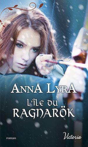 Les amants du Vinland t.2 ; l'île du Ragnarök