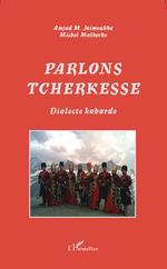 Vente Livre Numérique : Parlons tcherkesse  - Michel Malherbe - Amjad M. Jaimoukha