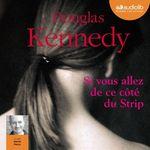 Vente AudioBook : Si vous allez de ce côté du Strip  - Douglas Kennedy