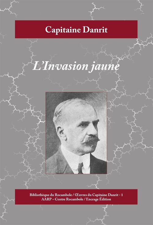 L'Invasion jaune  - Capitaine Danrit