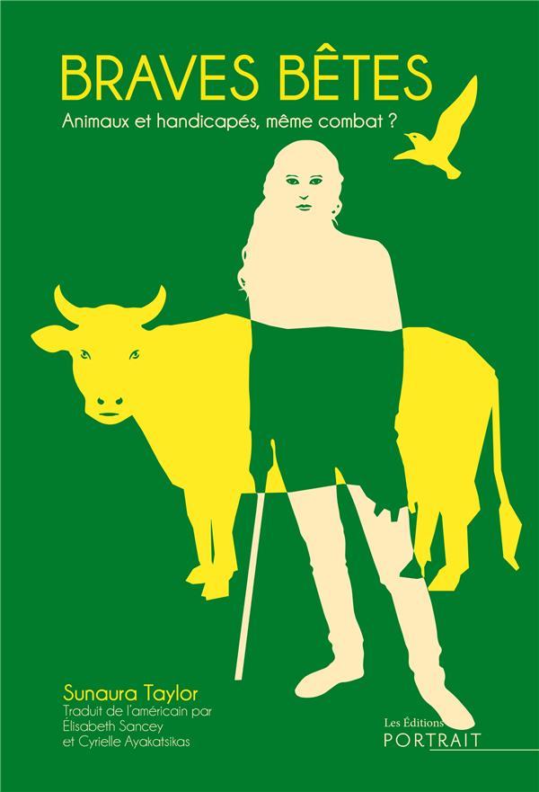 Braves bêtes : animalité et handicap, une cause commune