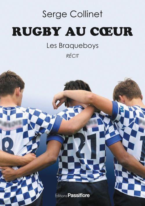 Rugby au coeur. Les Braqueboys
