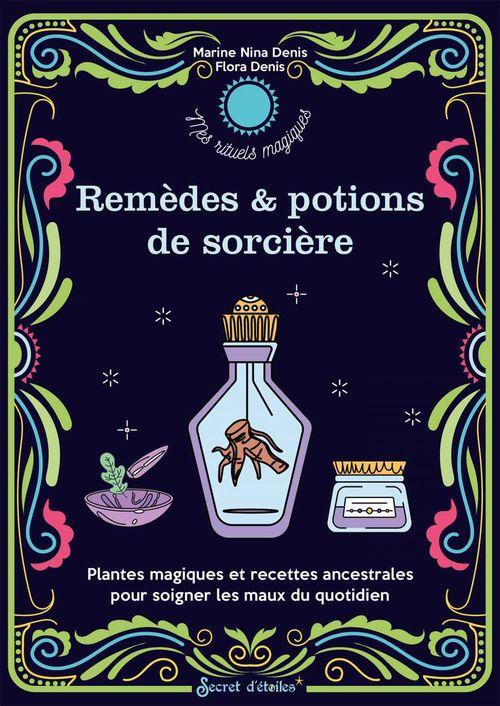 Mes remèdes et potions de sorcière