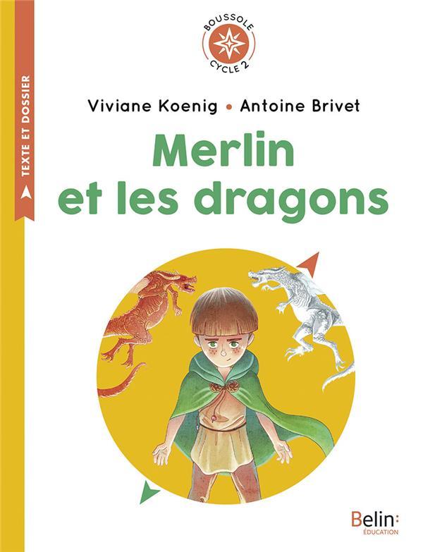 Merlin et les dragons