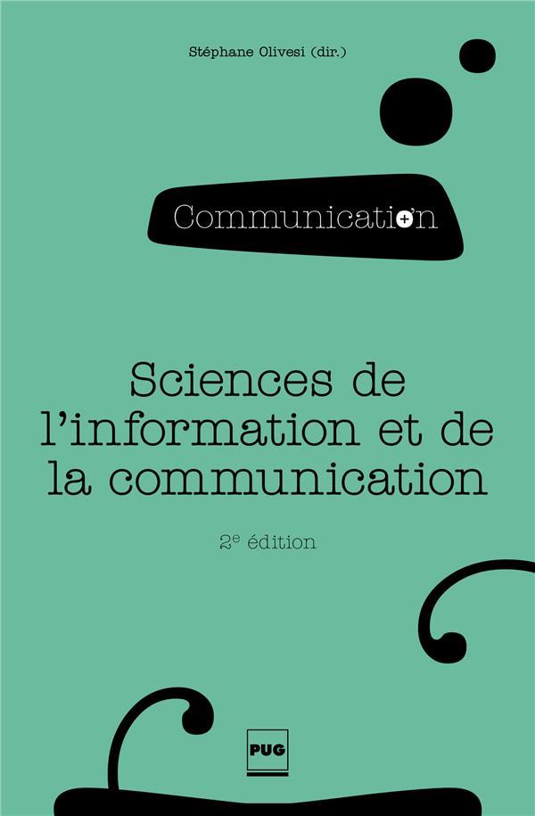 Les sciences de l'information et de la communication (2e édition)
