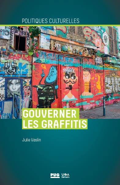 gouverner les graffitis ; esthétique propre à Paris et à Berlin