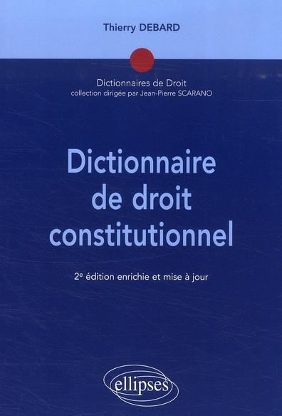 Dictionnaire de droit constitutionnel (2e édition)